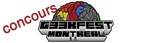 Geekfest Montréal - concours