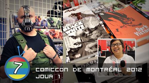 Comiccon de Montréal 2012