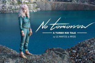 No Tomorrow - A Turbo Kid Tale