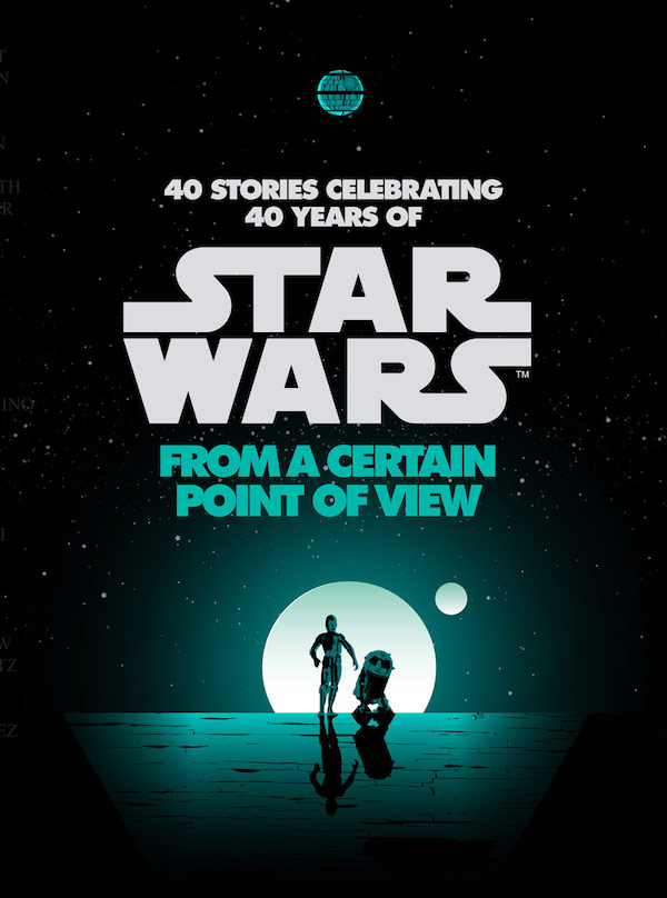 Couverture de l'anthologie Star Wars: From a Certain Point of View