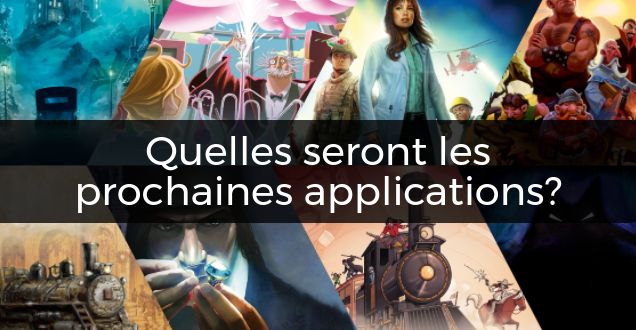 quelles seront prochaines applications asmodee