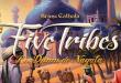Bienvenue au royaume des mille et une nuits: Five Tribes!