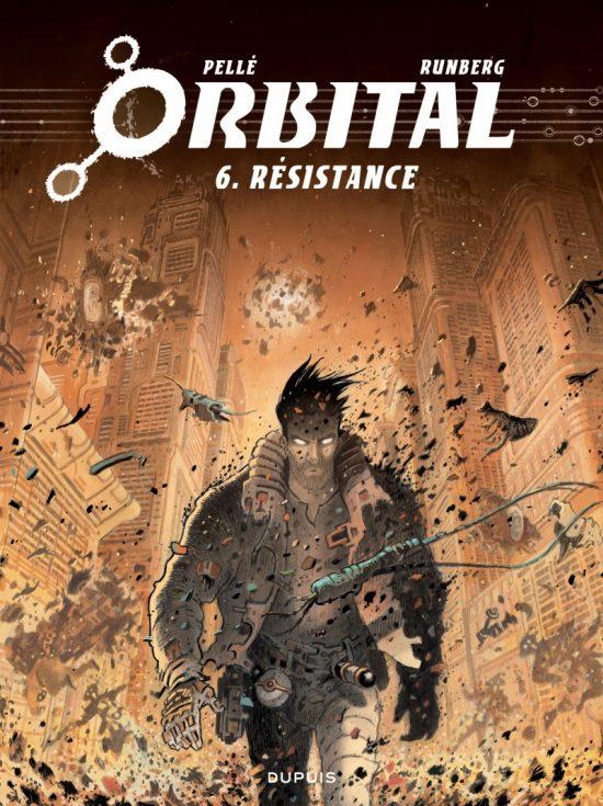 Orbital Tome 6 : Résistance