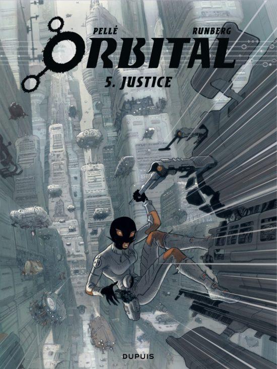 Orbital Tome 5 : Justice