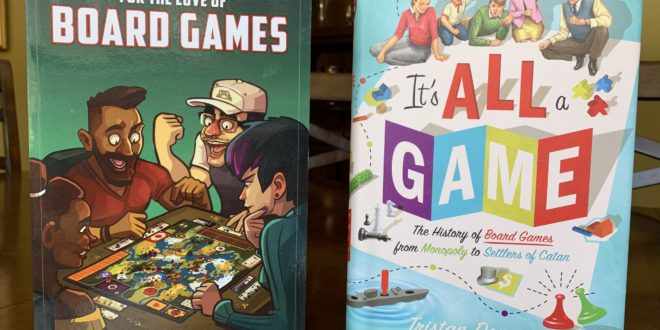 For the Love of Board games & It's All a Game