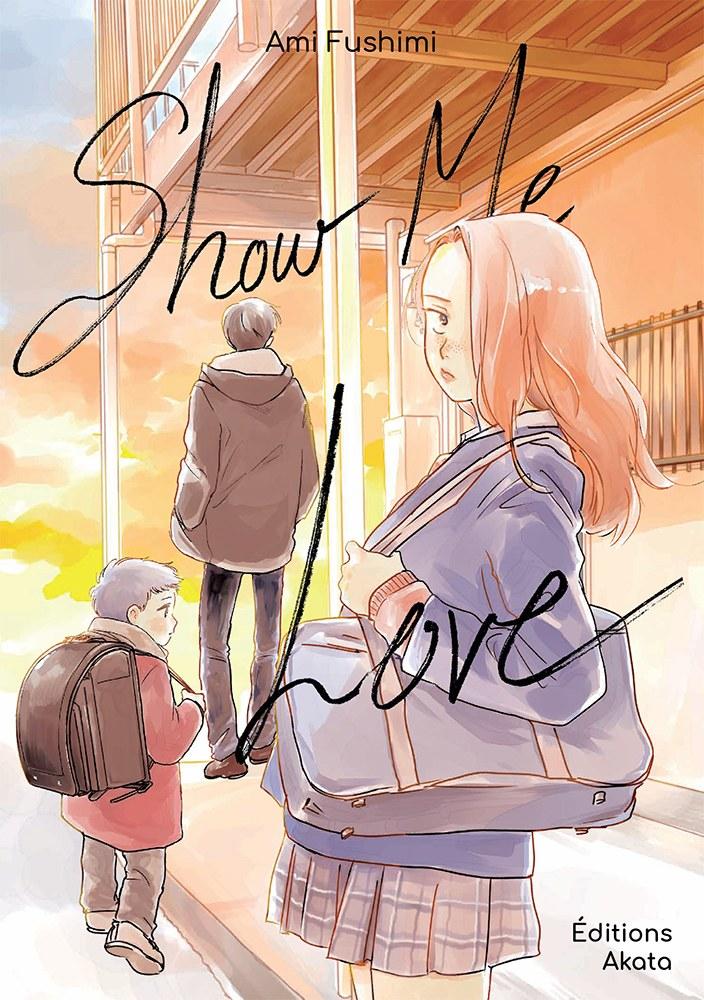 Voici la couverture du manga : Show me Love d'Ami Fushimi