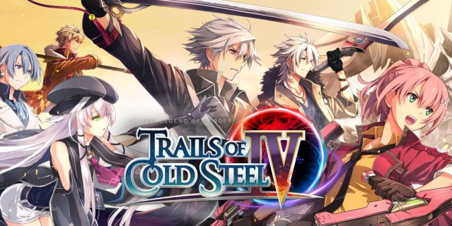 Trails of Cold Steel IV : La grande finale de l'épique saga !