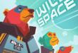 Wild Space, une nouvelle galaxie